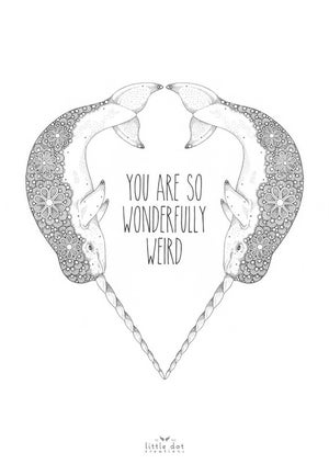 Image of You are so wonderfully weird