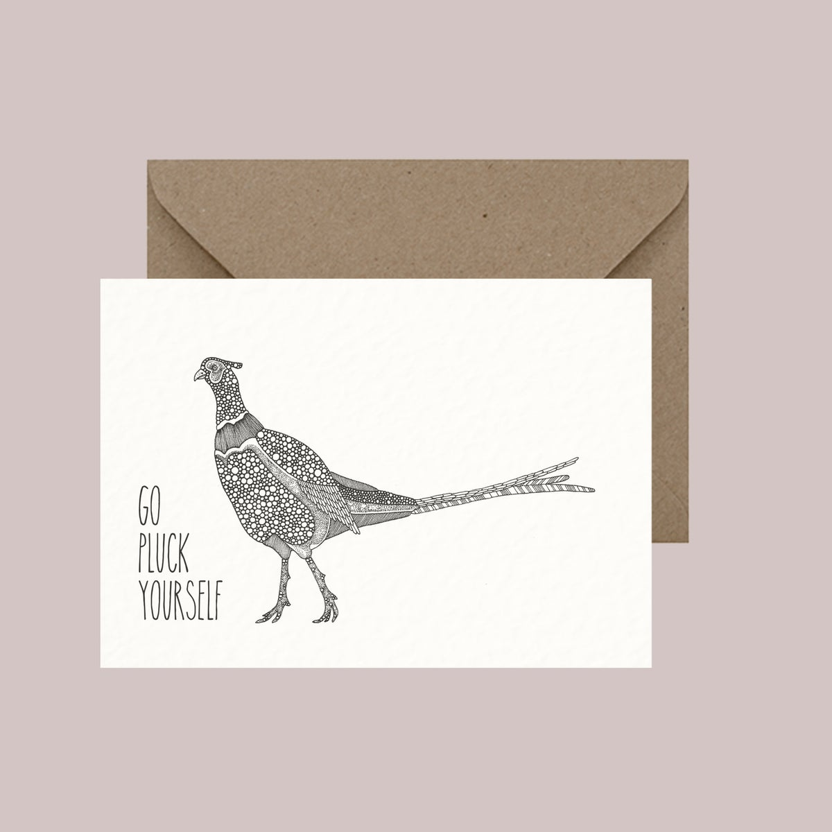 "Image of ""Go pluck yourself"" greeting card"