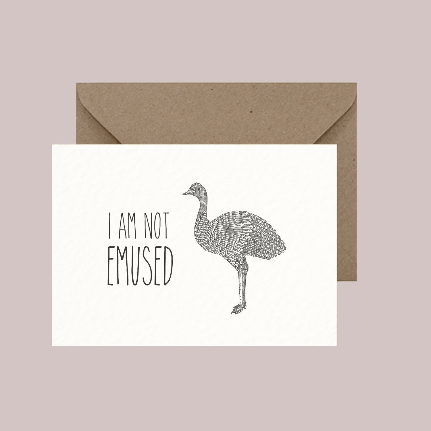 """Image of """"I am not emused"""" greeting card"""