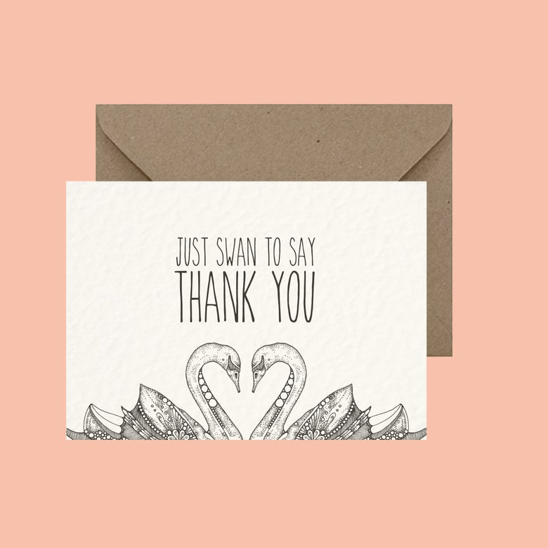 "Image of ""Just swan to say thank you"" greeting card"