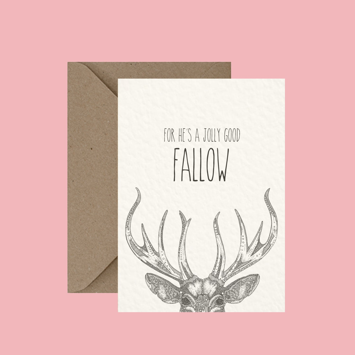 "Image of ""For he's a jolly good fallow"" greeting card"