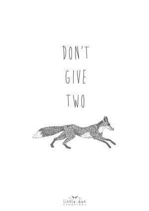 Image of Don't give two fox.
