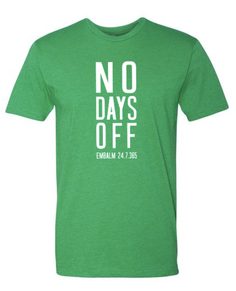 Image of NO DAYS OFF Tee
