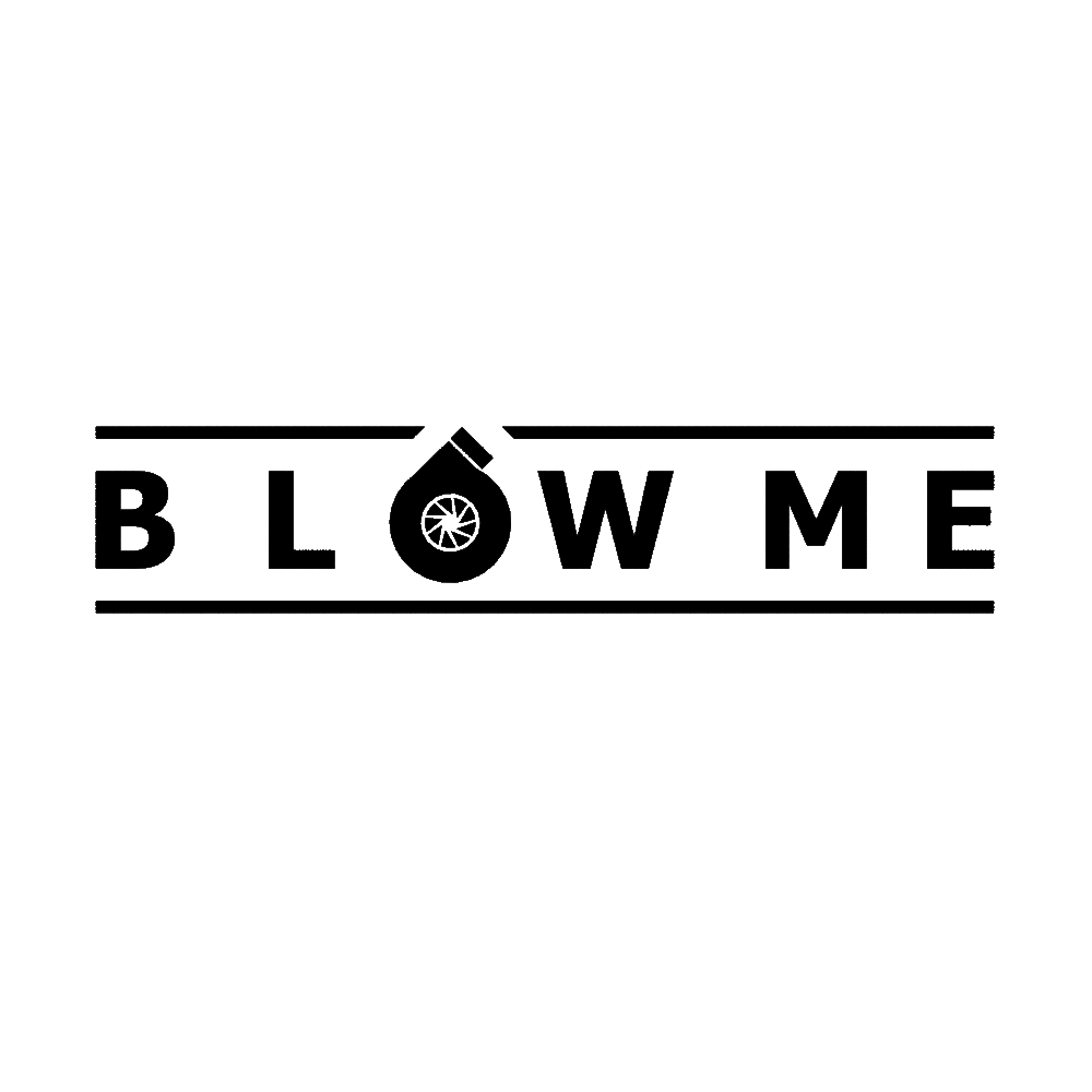 Image of Blow Me