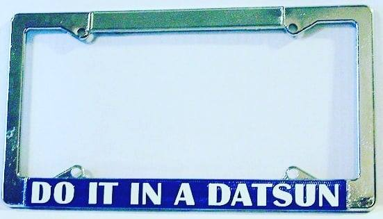 "Image of Vintage Reproduction ""Do It In A Datsun"" License Plate Frame"