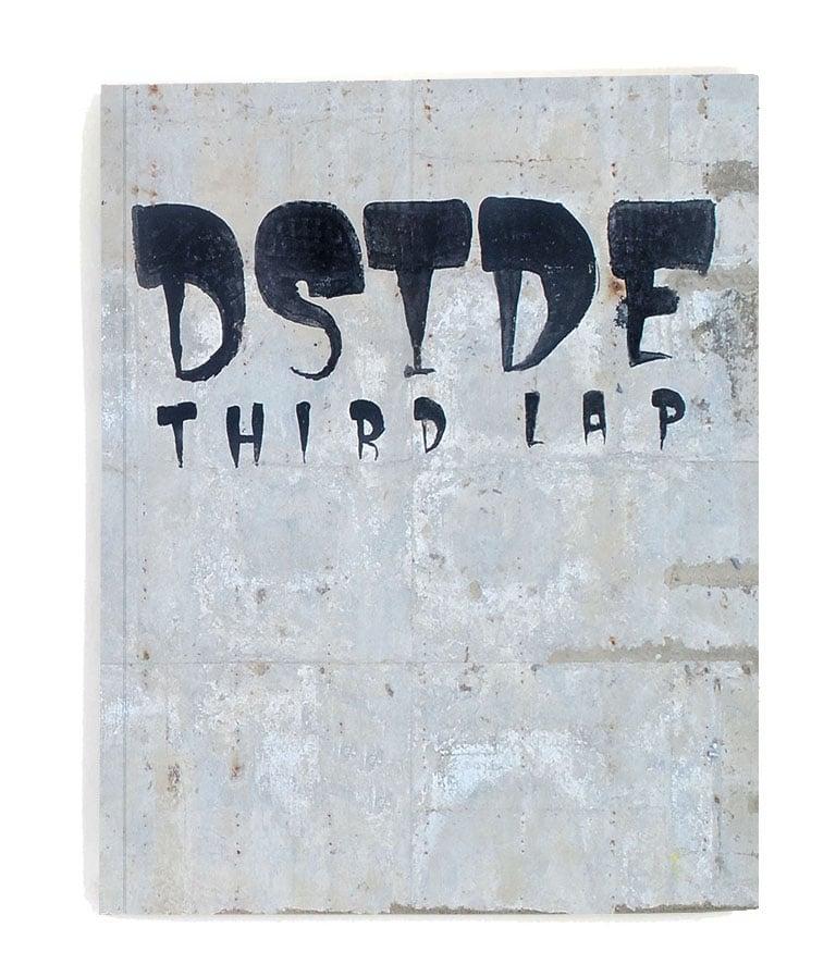 Image of D S I D E: THIRD LAP