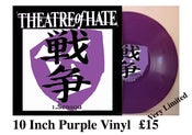 Image of THEATRE OF HATE 1.Sensou 10 Inch Purple Vinyl