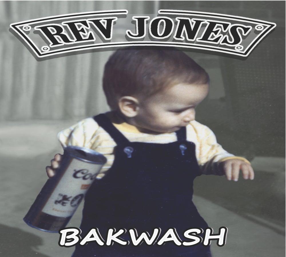 """Image of Rev Jones """"Bakwash"""""""