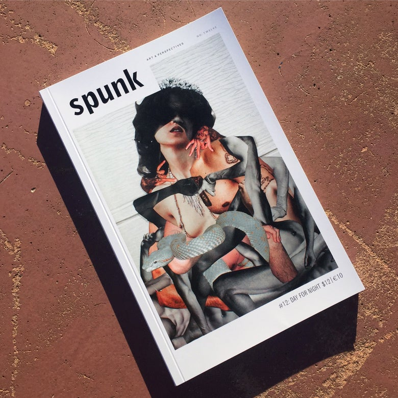 Image of SPUNK ISSUE NO. 12: DAY FOR NIGHT
