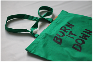 Image of 'BURN IT DOWN' TOTE BAG