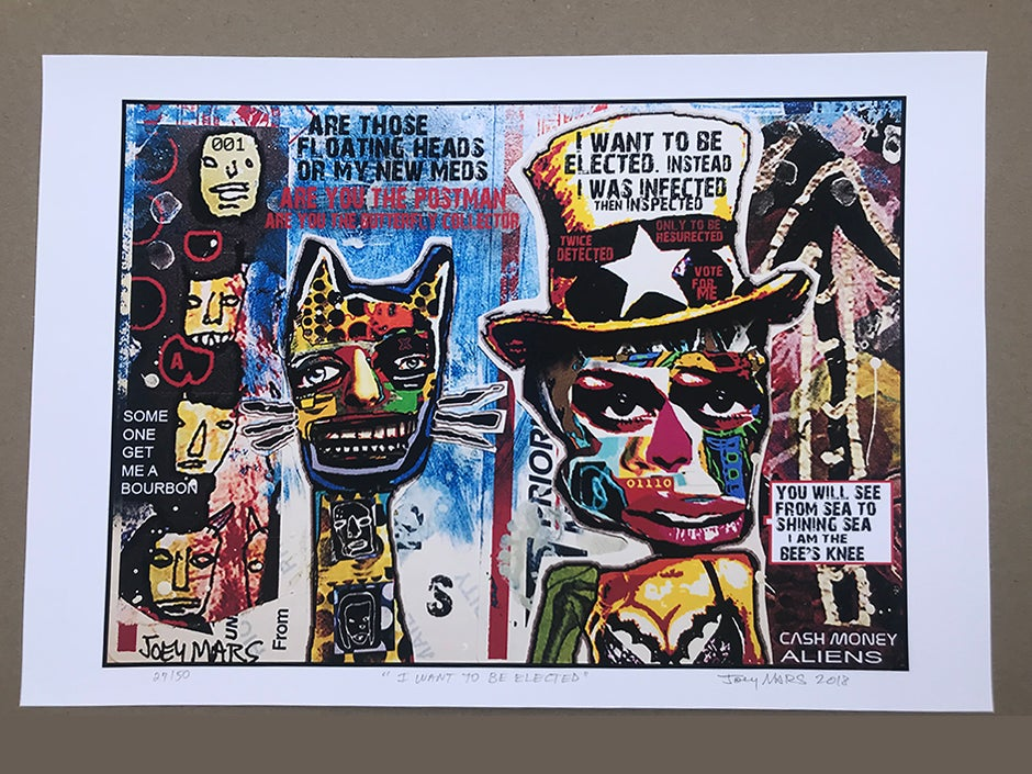 Image of I Want to be Elected (limited edition print)