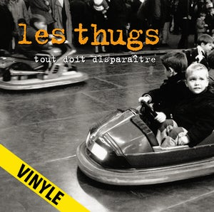 """Image of LES THUGS """"Tout Doit Disparaître"""" LP réédition 2018"""