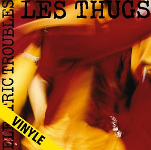 "Image of LES THUGS ""Electric Troubles"" LP réédition 2018"