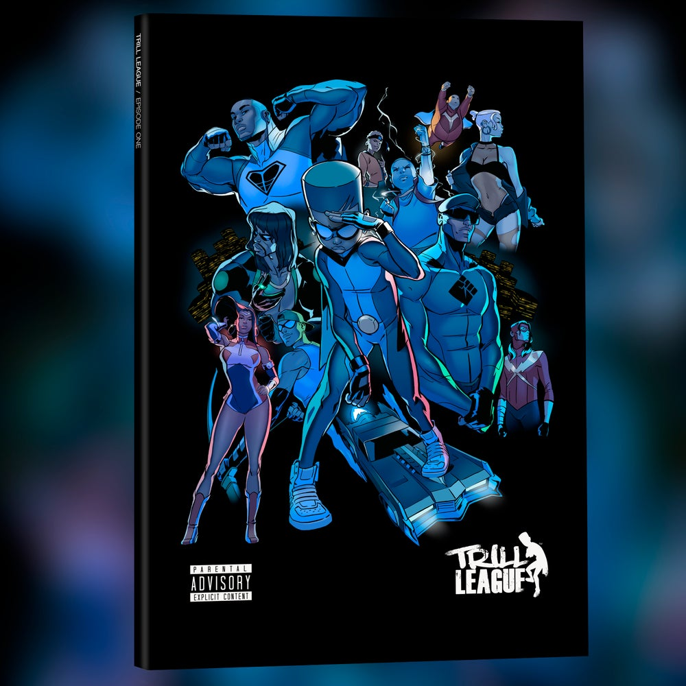 Image of TRILL LEAGUE EPISODE ONE (PRINTED COPY)