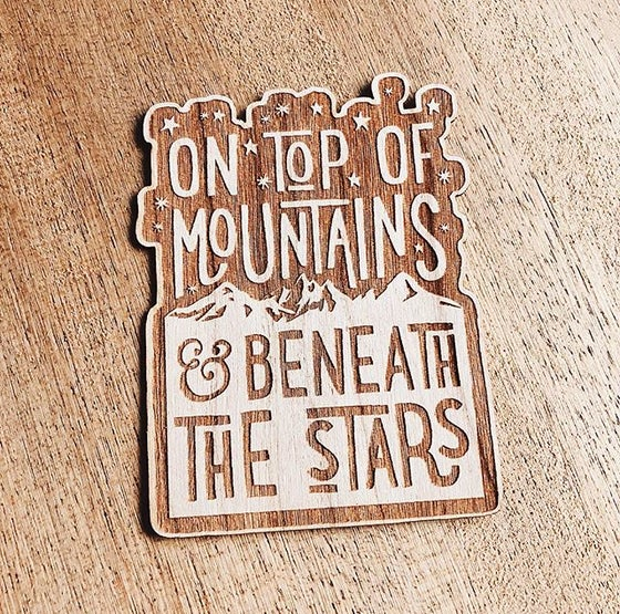 Image of ON TOP OF MOUNTAINS wooden sticker