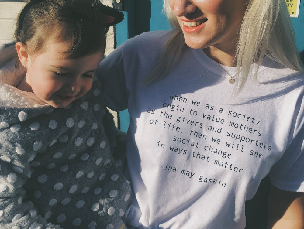 Image of Ina May Gaskin quote Tshirt