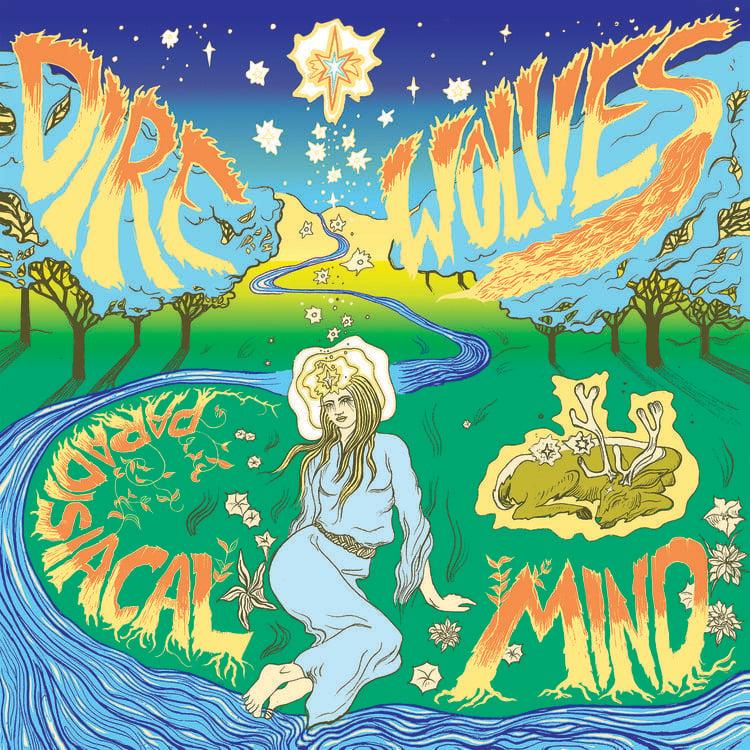Image of Dire Wolves - Paradisiacal Mind (Ltd Colour Vinyl) Cardinal Fuzz 1 LEFT