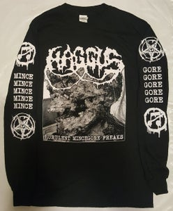 "Image of HAGGUS ""Purulent Mincegore Freaks"" Longsleeve Shirt"