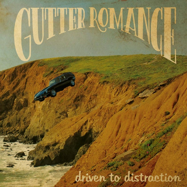 Image of Gutter Romance - Driven to distraction (LP)