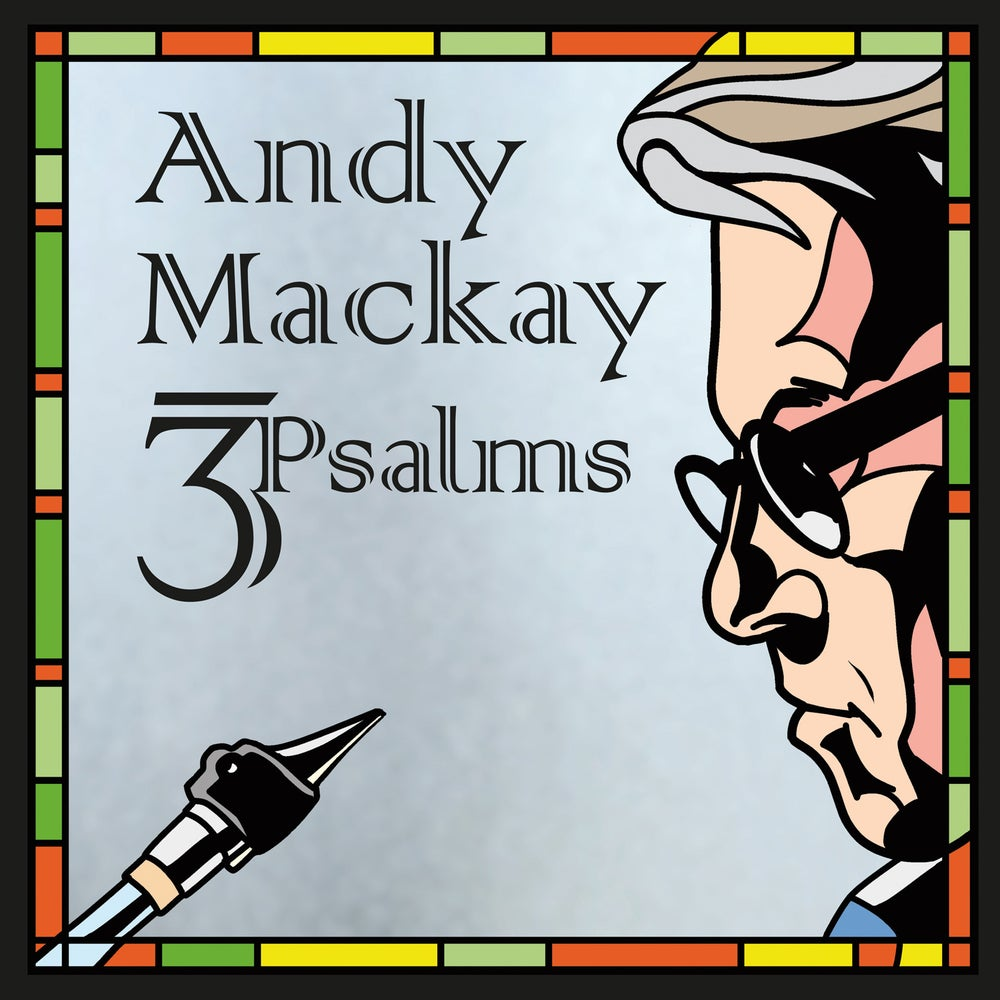 Image of Andy Mackay - 3Psalms -Signed Vinyl and high quality Digital Download -  Pre-Order