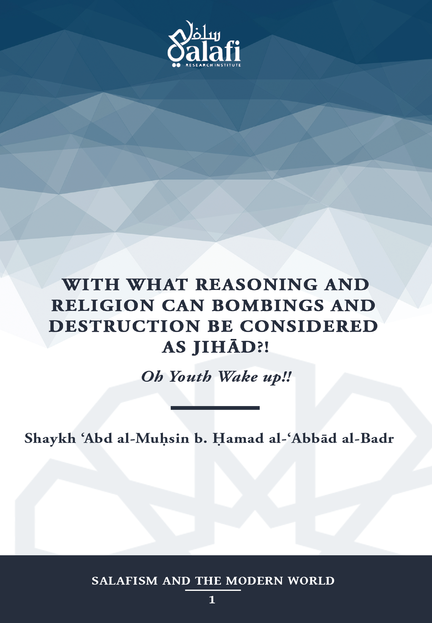 Image of With What Reasoning & Religion Can Bombings & Destruction be Considered as Jihad - Sh Abdul Muhsin