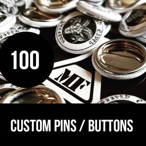 Image of 100 - Custom Buttons / Pins
