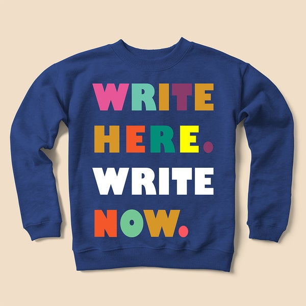 Image of Write Sweatshirt