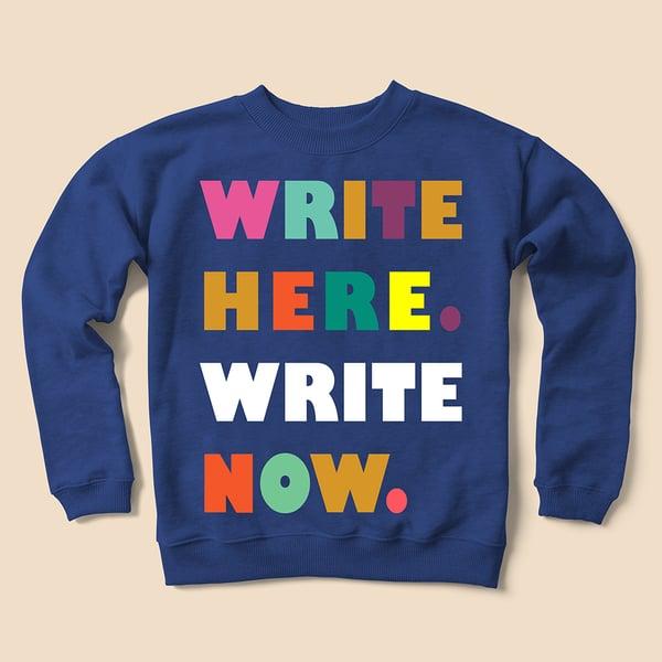Image of Write Sweatshirt