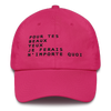 Art Wanderers - Pour Tes Beaux Yeux Artwork - Unstructured 6 Panel Flat Embroidery Hat - Bright Pink