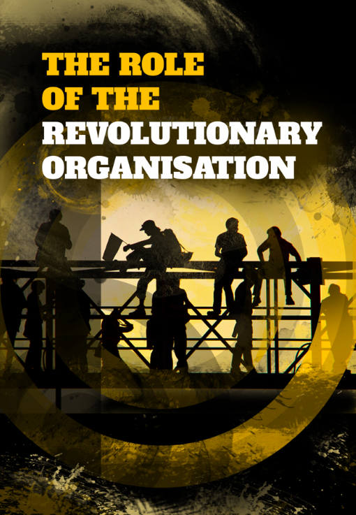 Image of The Role of the Revolutionary Organisation