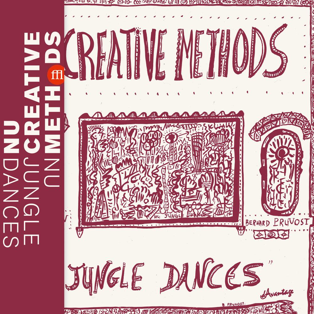 Image of NU CREATIVE METHODS - Nu Jungle Dances (FFL042)