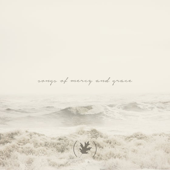 Image of Digital Album - Songs Of Mercy And Grace