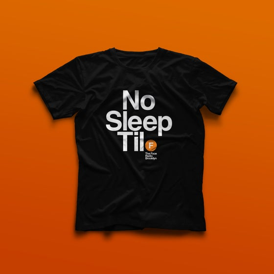 Image of No Sleep Til (Brooklyn) The Face Radio T-Shirt