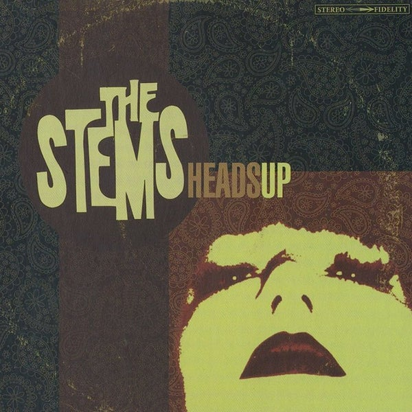 Image of THE STEMS ~ Heads Up