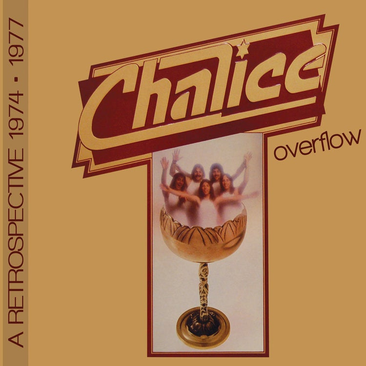 Image of CHALICE ~ Overflow