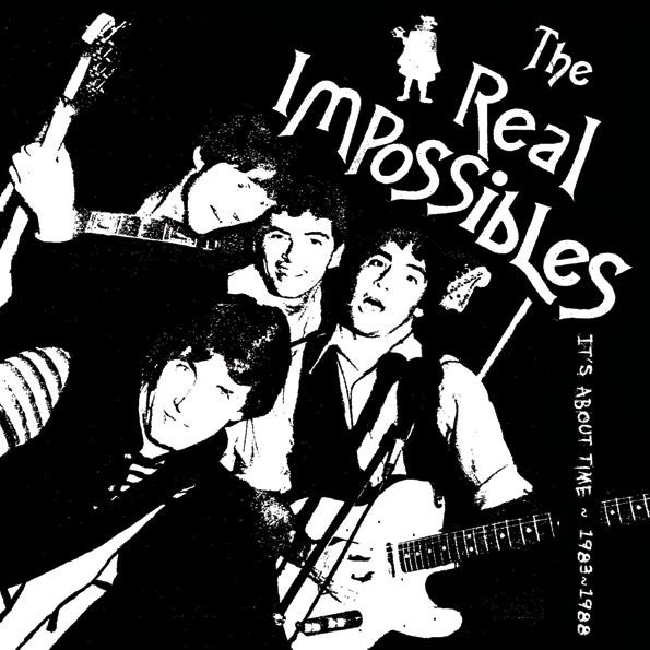 Image of THE REAL IMPOSSIBLES ~ It's About Time