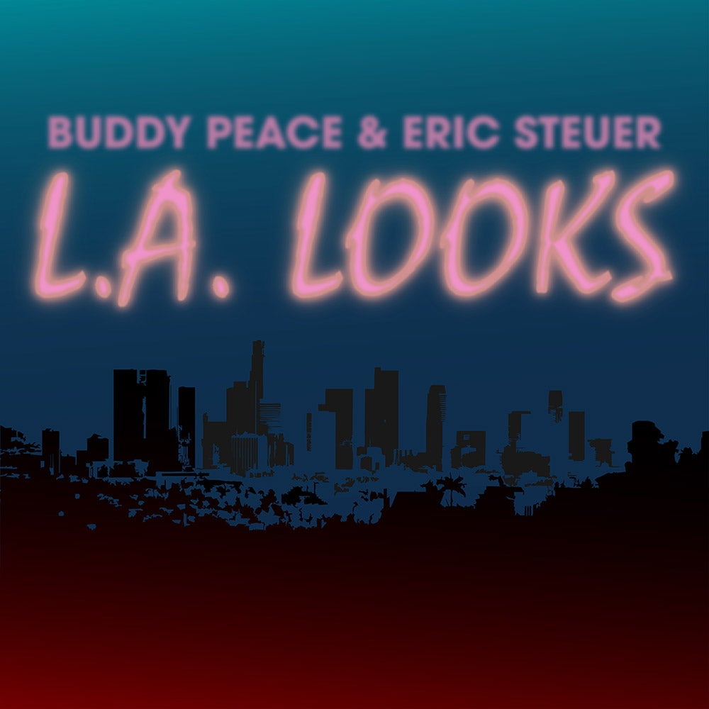 Image of Buddy Peace & Eric Steuer - L.A. Looks 7""
