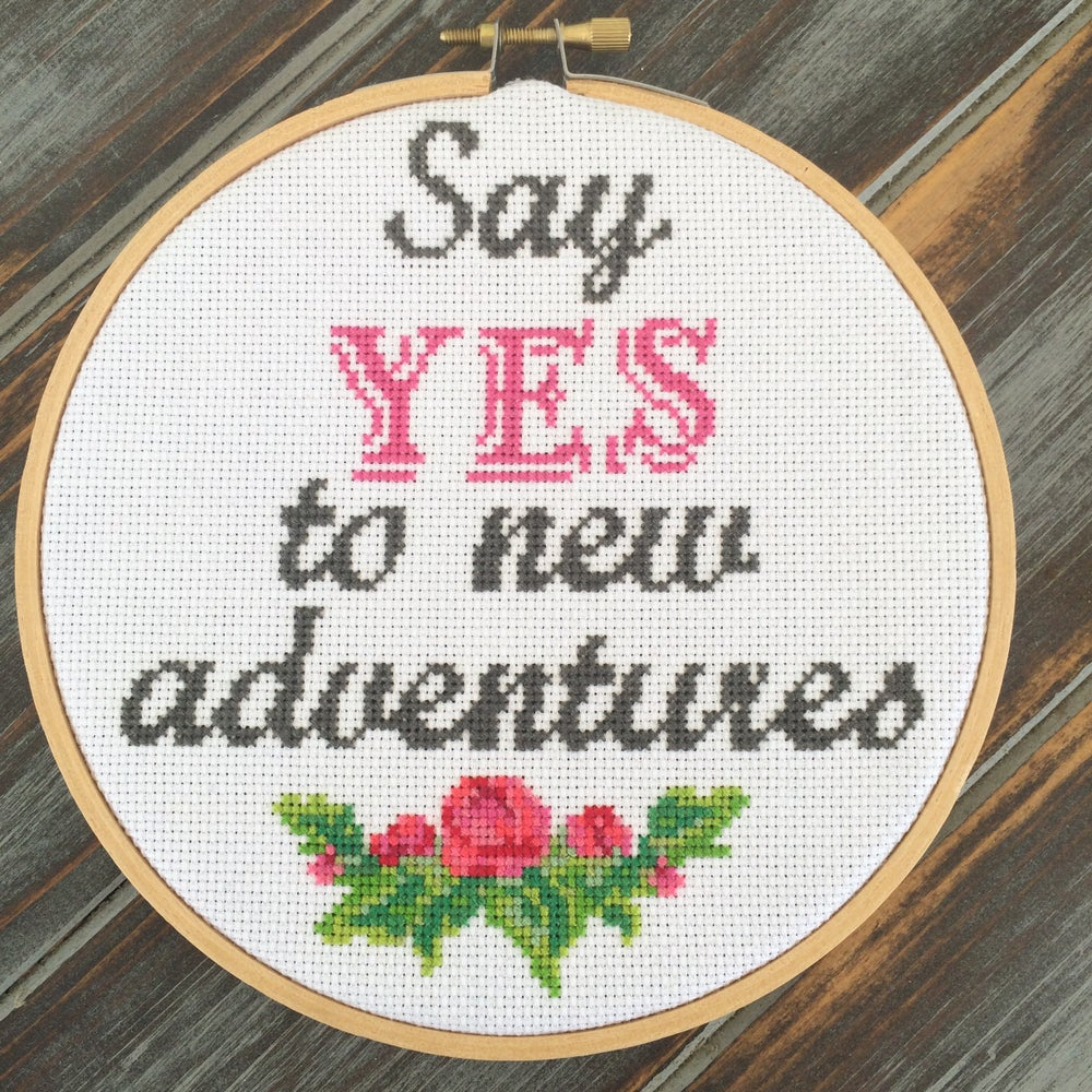 Image of Say Yes to New Adventures PATTERN PDF