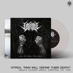 """Image of Pain Will Define Their Death (7"""")"""