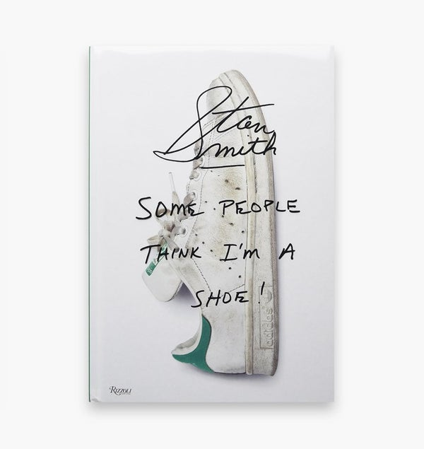 Image of Stan Smith: Some People Think I´m A Shoe - SIGNED - Last copy