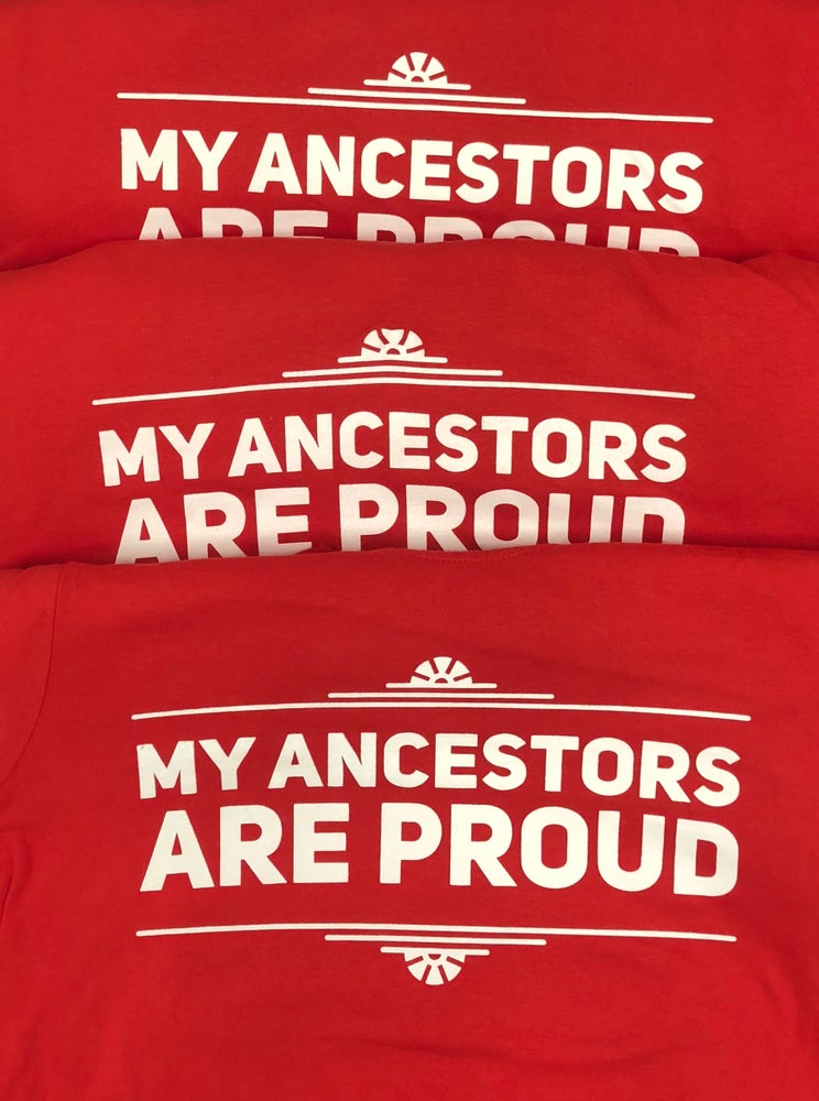 Image of my ancestors are proud (RED)