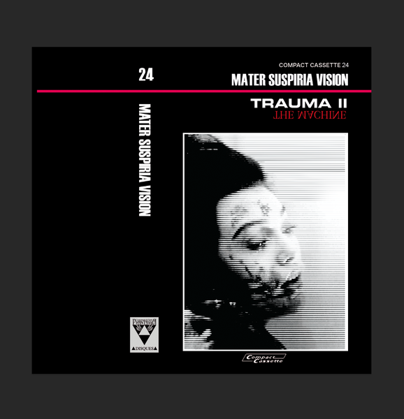 Image of MATER SUSPIRIA VISION - TRAUMA II EP CASSETTE + DIGITAL (BLACK EDITION)