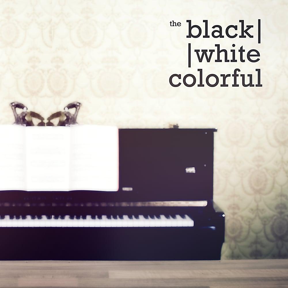 Image of CD THE BLACKWHITECOLORFUL EP