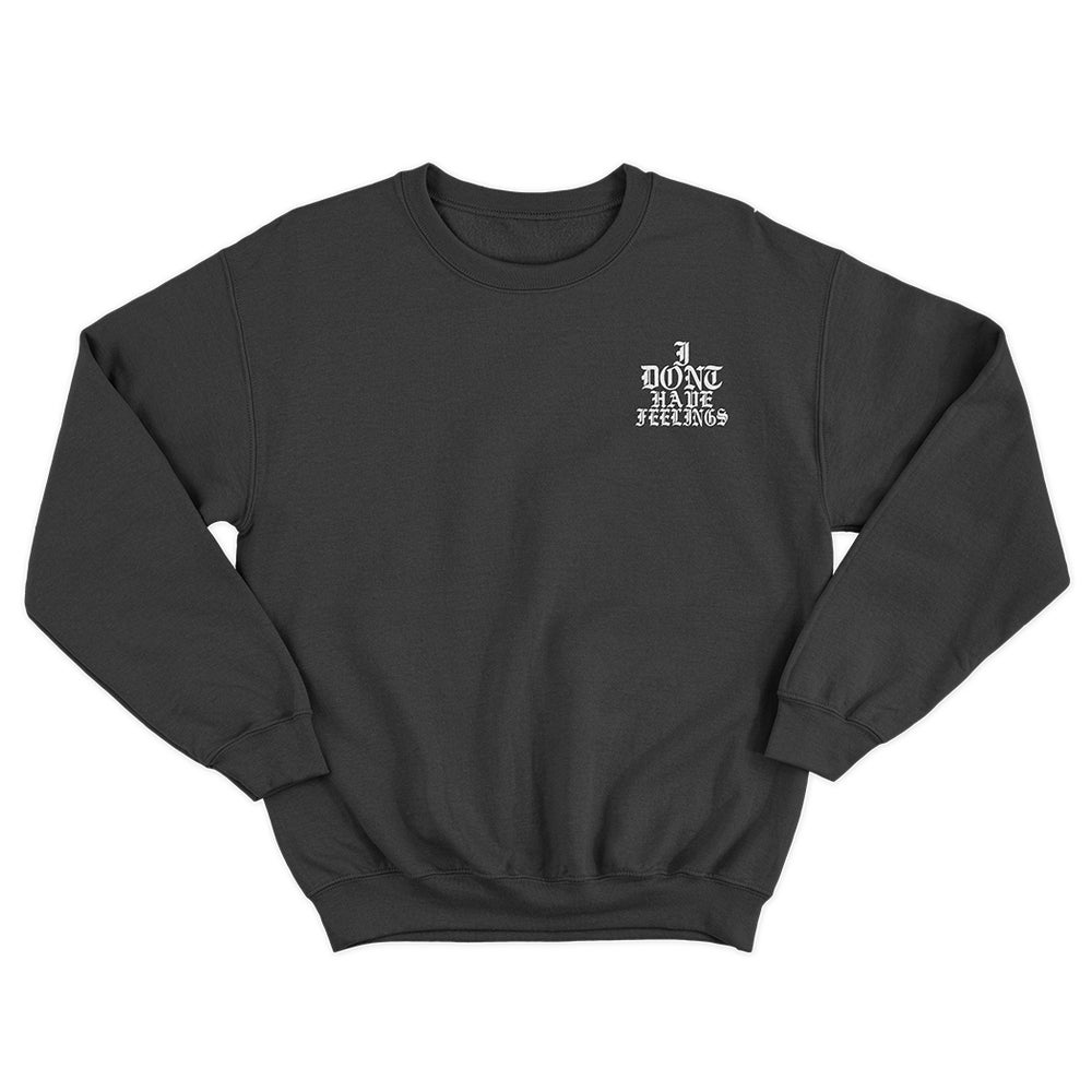 Image of NO FEELINGS | Crewneck