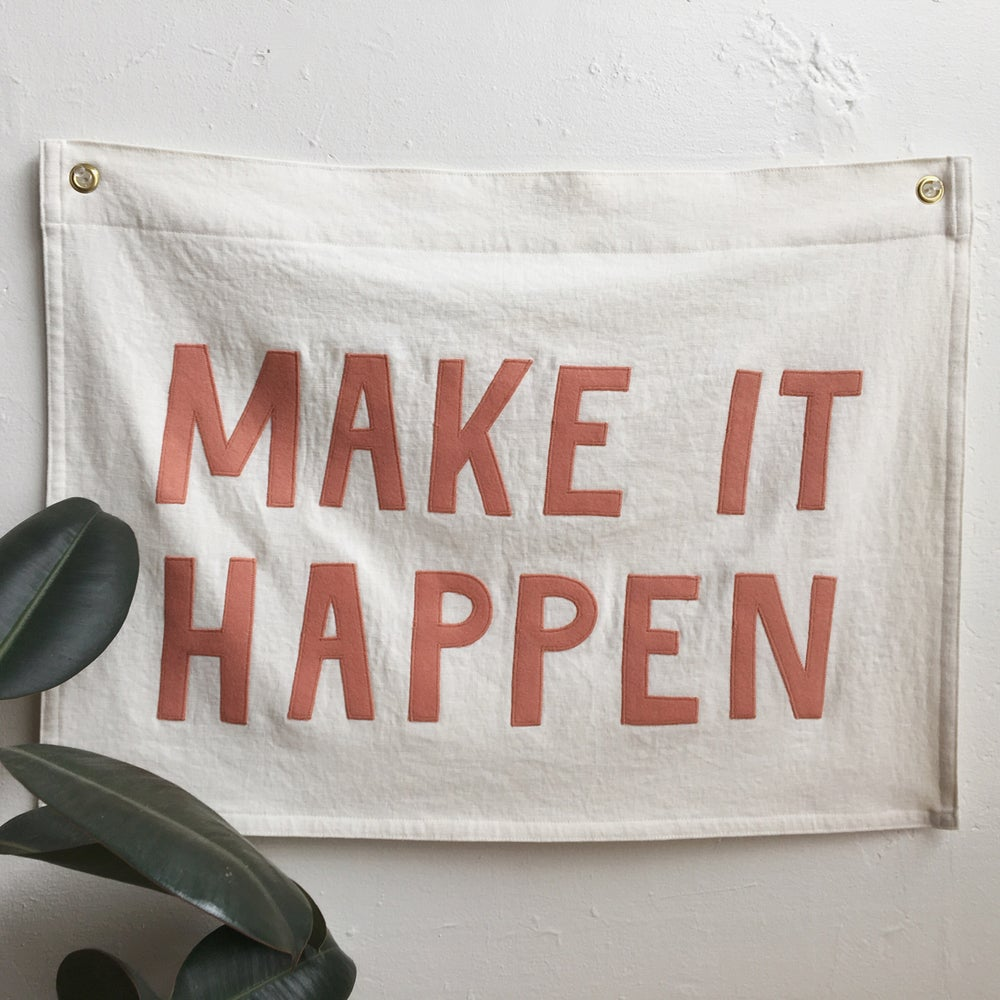 Image of MAKE IT HAPPEN Flag