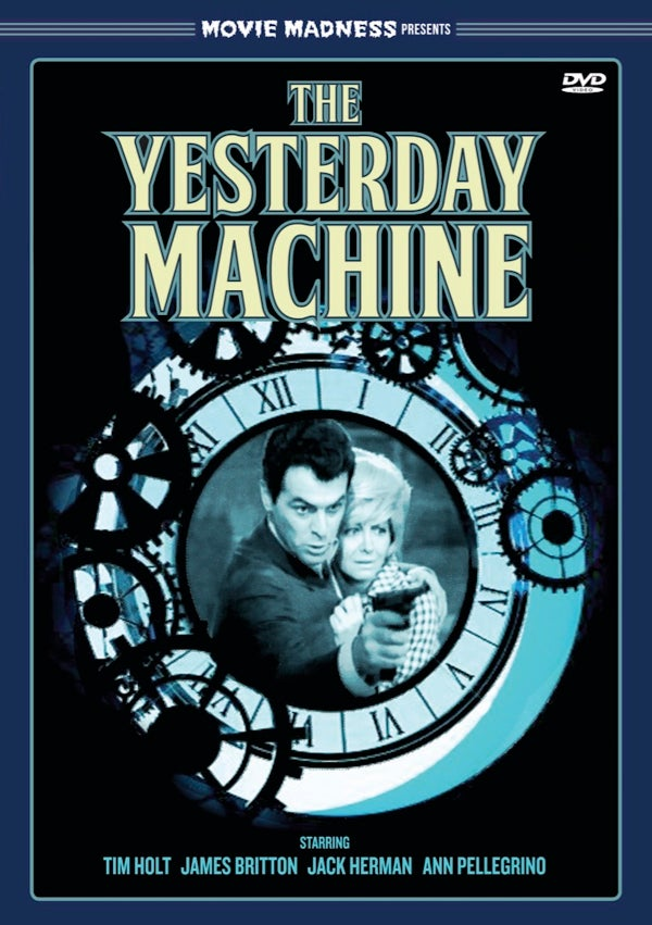Image of Movie Madness Presents: The Yesterday Machine