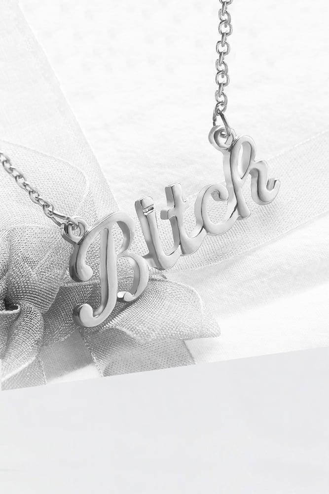 Image of BITCHIN' BITCH NECKLACE