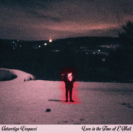 Image of Antarctigo Vespucci - Love in the Time of E-mail CD