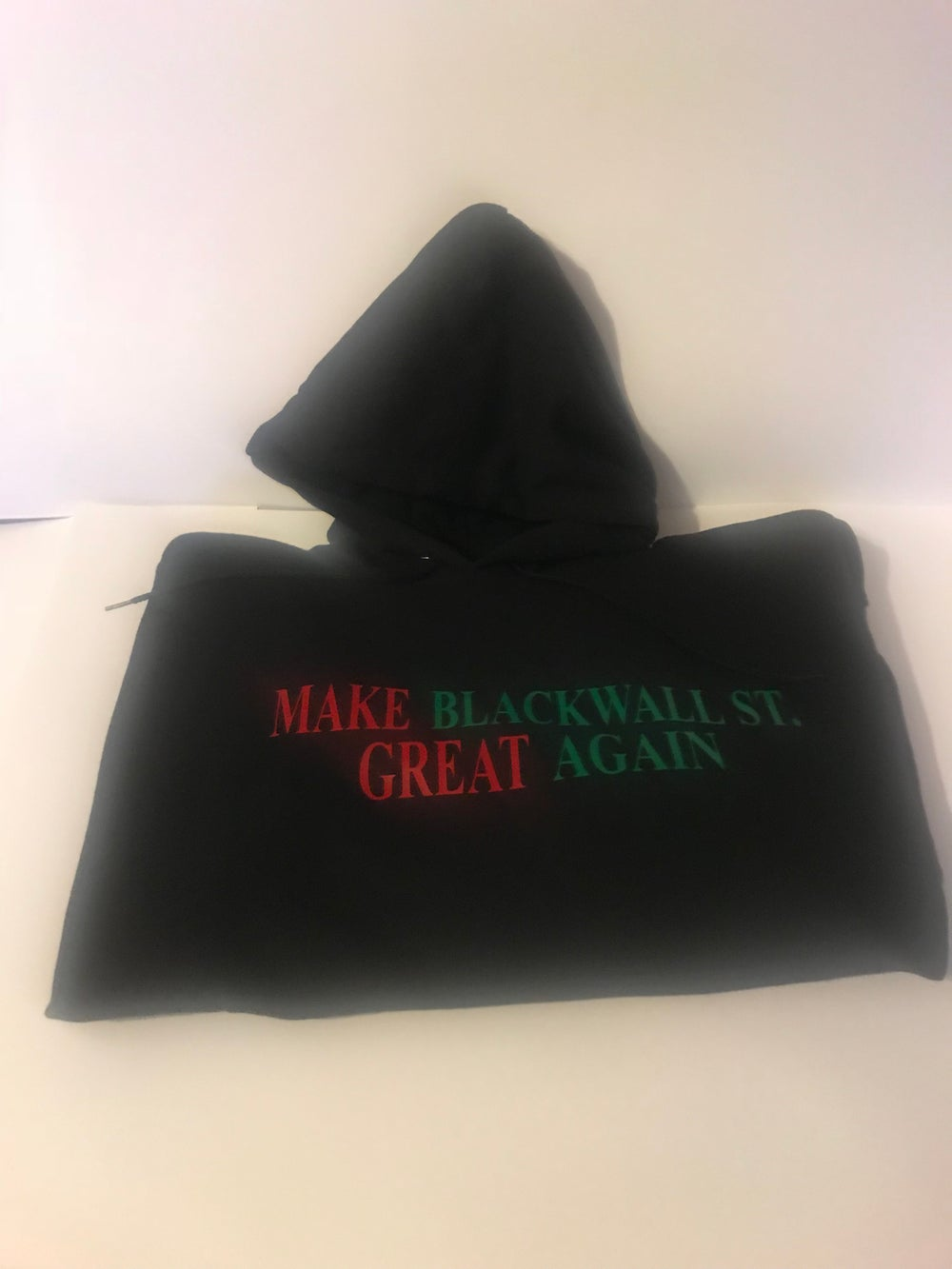 Image of MAKE BLACKWALLST. GREAT AGAIN RBG T-SHIRT, SWEATSHIRT, HOODIE