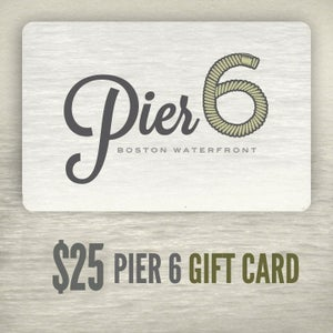 Image of $25 Pier 6 Gift Card